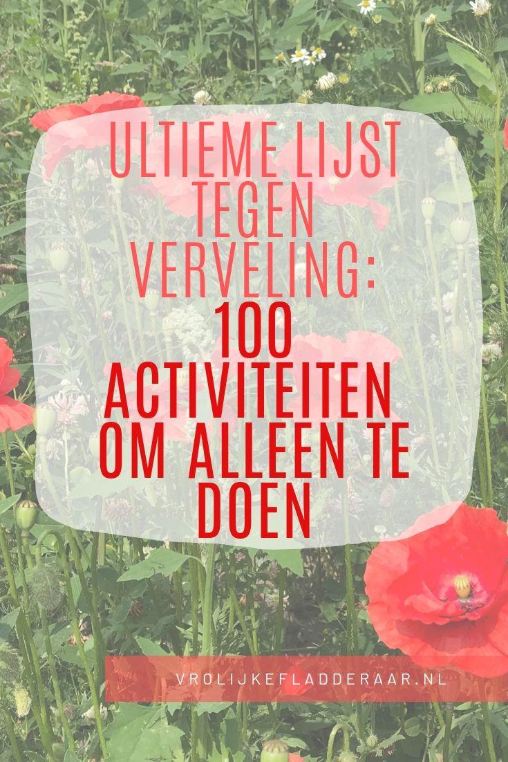Pinterest pin: ultieme lijst tegen verveling: 100 activiteiten om alleen te doen