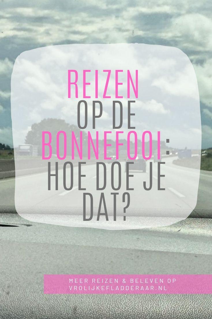 pinterest pin met de tekst: 'reizen op de bonnefooi: hoe doe je dat?' met op de achtergrond een roadtrip foto