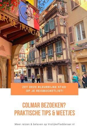 Pinterest pin met de tekst 'zet deze kleurrijke stad op je reisbucketlist! Colmar bezoeken? Praktische tips en weetjes' met een foto van het centrum van Colmar in Frankrijk