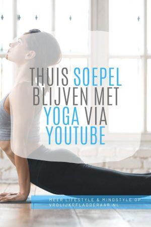 pinterest pin met de tekst 'thuis soepel blijven met yoga via youtube' met een vrouw die in yogahouding ligt op de achtergrond
